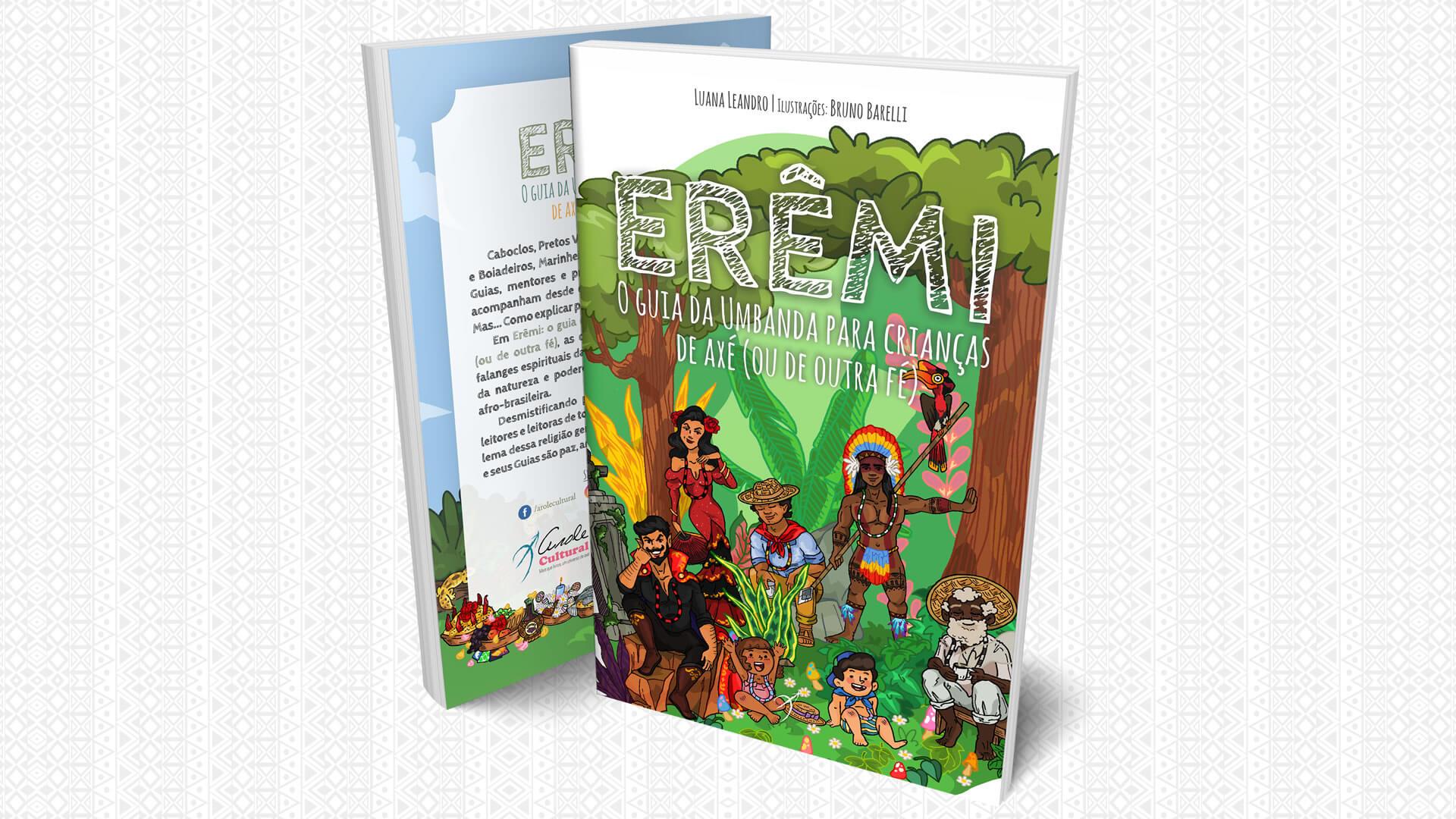 Orixás Para Crianças | ERÊMI: O Guia da Umbanda para Crianças de Axé, lançamento da Arole Cultural, apresenta as 12 falanges espirituais da Umbanda para as crianças!